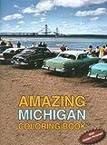 Amazing Michigan Coloring Book, Diane Napierkowski, 0615371035