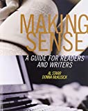 Making Sense : A Guide for Readers and Writers, Starr, Al and McKusick, Donna, 0205313353