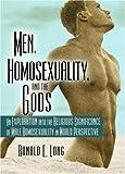 Men, Homosexuality, and the Gods, Ronald E. Long and John P. De Cecco, 1560231513