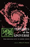 img - for Theories of the Universe: From Babylonian Myth to Modern Science (Library of Scientific Thought) book / textbook / text book