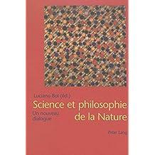 Science et philosophie de la Nature: Un nouveau dialogue