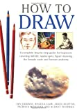 img - for How to Draw: A Complete Step-by-Step Guide for Beginners Covering Still Life, Landscapes, Figure Drawing, the Female Nude and Human Anatomy book / textbook / text book