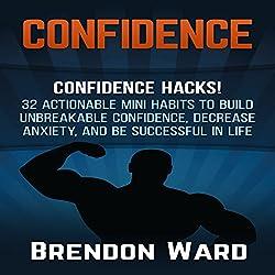 Confidence: Confidence Hacks!