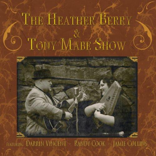 Heather Berry & Tony Mabe Show (Mountain Heather)