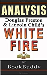 Book Analysis: White Fire (Pendergast)
