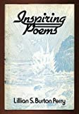 Inspiring Poems, Lillian S. Perry, 0533049091