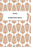 Swatty, Ellis Parker Ellis Parker Butler, 1494948915