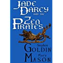 Jade Darcy and the Zen Pirates (Large Print Edition)