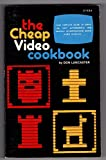 img - for The Cheap Video Cookbook book / textbook / text book