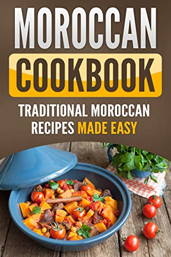 Moroccan Cookbook : Traditional Moroccan Recipes Made Easy by Grizzly  Publishing