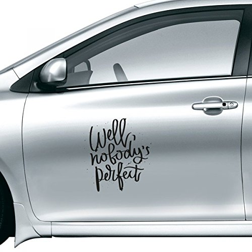 Well Nobody's Perfect Quote Car Sticker on Car Styling Decal Motorcycle Stickers for Car Accessories Gift