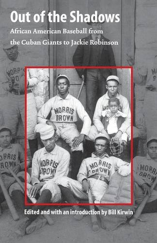 Search : Out of the Shadows: African American Baseball from the Cuban Giants to Jackie Robinson