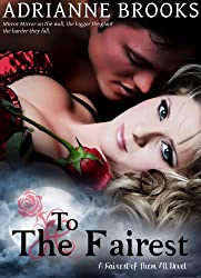 TO THE FAIREST (Fairest Of Them All Book 3) (English Edition)
