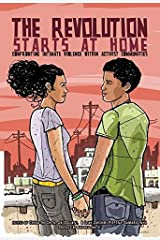 The Revolution Starts at Home: Confronting Intimate Violence Within Activist Communities Paperback