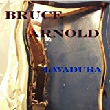 Lavadura by Bruce Arnold (2013-11-01)