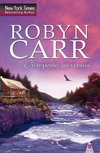 De repente, un verano de Robyn Carr