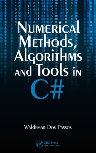Numerical Methods, Algorithms and Tools in C# by Brand: CRC Press