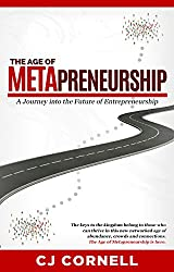The Age of Metapreneurship: A Journey into the Future of Entrepreneurship