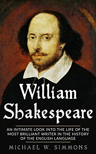 a look into life and writings of william shakespeare