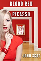 Blood Red Picasso: A Trace Armstrong Adventure
