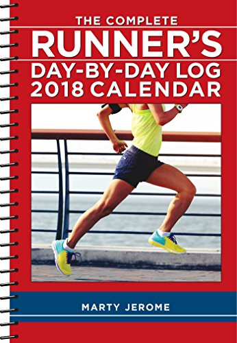 The Complete Runner's Day-By-Day Log 2018 Calendar cover