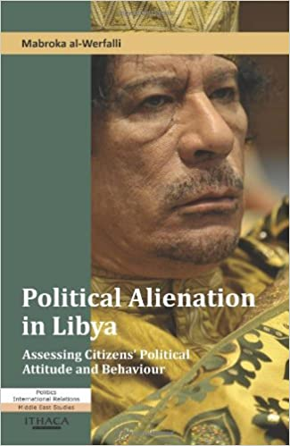 Political Alienation in Libya: Assessing Citizens' Political Attitude and Behaviour
