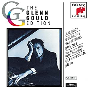 Bach: Goldberg Variations, BWV 988 (The Historic 1955 Debut Recording)