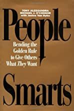 People Smarts - Bending the Golden Rule to Give Others What They Want