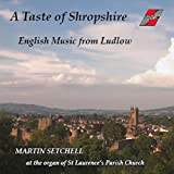 A Taste of Shropshire: English Music from Ludlow