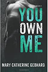 You Own Me (Owned) (Volume 1) Paperback