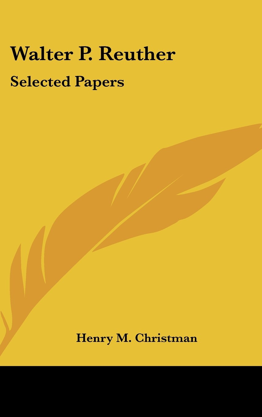 Walter P. Reuther: Selected Papers ebook