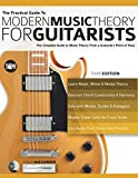 img - for The Practical Guide to Modern Music Theory for Guitarists: The complete guide to music theory from a guitarist's point of view (Guitar theory) book / textbook / text book