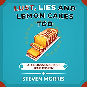 Lust, Lies and Lemon Cakes Too Audiobook