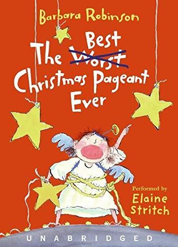 The Best Christmas Pageant Ever Cd Robinson Barbara Stritch Elaine 9780061215223 Amazon Com Books