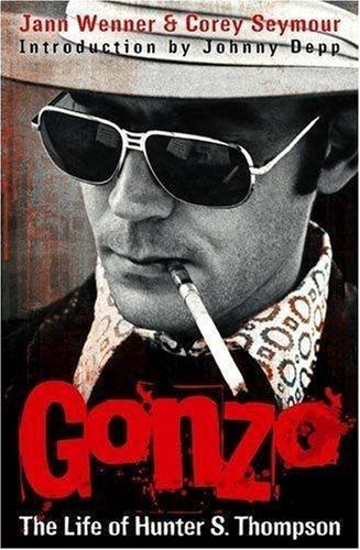 Gonzo: The Life of Hunter S. Thompson by Jann Wenner (2007) Paperback