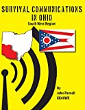 Survival Communications in Ohio: South West Region, John Parnell, 1479244392