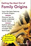Getting the Most Out of Family Origins, Bruce Buzbee, 0966171314