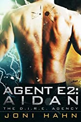 Agent E2: Aidan (DIRE Agency Series Bk #2) (The D.I.R.E. Agency)