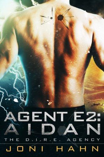 Book: Agent E2 - Aidan (DIRE Agency Series #2) by Joni Hahn