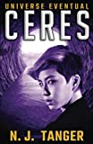 Ceres (Universe Eventual) (Volume 3)