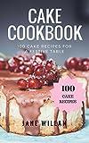 Cake Cookbook: 100 Cake Recipes for a Festive Table