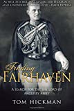 Finding Fairhaven: A search for the shy lord of Anglesey Abbey