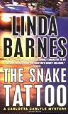 The Snake Tattoo (Carlotta Carlyle Mysteries)