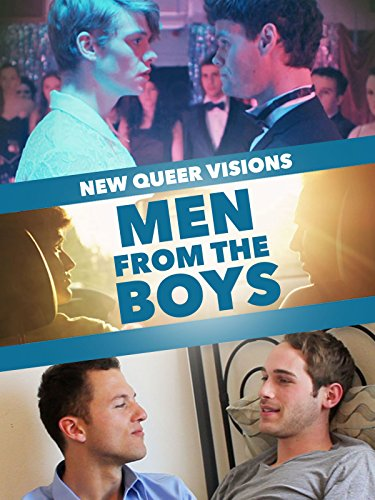 New Queer Visions: Men from the Boys