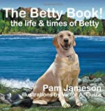 The Betty Book!, Pam Jameson, 1432789155