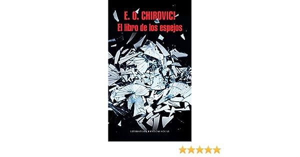 Amazon.com: El libro de los espejos (Spanish Edition) eBook: E.O. Chirovici: Kindle Store