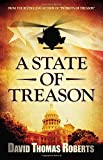 A State of Treason (The Patriots Series)