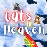 Cats in Heaven: Children's Book about Pet