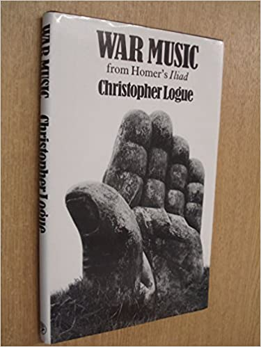 War Music: Account of Books 16-19 of Homer's