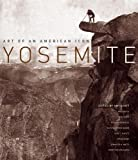 img - for Yosemite: Art of an American Icon book / textbook / text book